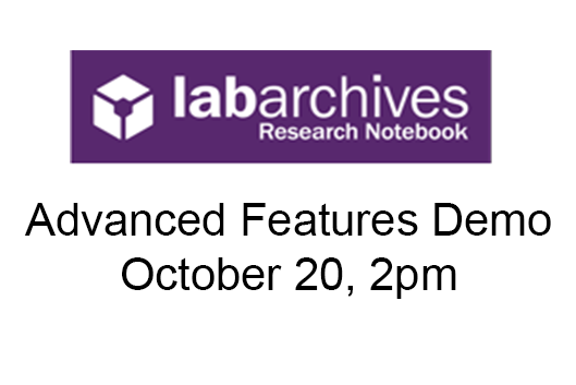 LabArchives logo - Advanced Features Demo.  October 20, 2pm.